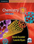 Chemistry 1 for OCR Student Book with CD-ROM by Lawrie Ryan, David Acaster (Mixed media product, 2008)