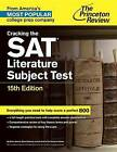 Cracking the Sat Literature Subject Test by Princeton Review (Paperback, 2015)