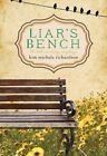 Liar's Bench by Kim Michele Richardson (Paperback, 2015)