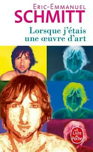 Lorsque j'étais une œuvre d'art - ERIC-EMMANUEL SCHMITT - LIVRE - NEUF