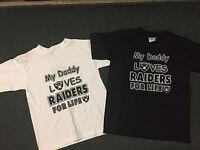 Oakland Raiders Childrens White/black M, L, Xl Shirts Daddy Loves Raiders Boys