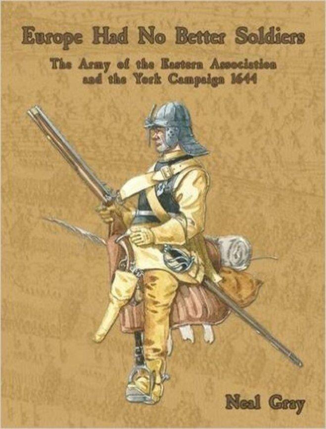 EUROPE HAD NO BETTER SOLDIERS - PARTIZAN PRESS - ENGLISH CIVIL WAR - ECW -