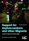 Support for Asylum-seekers and Other Migrants by Stephen Knafler, Sue Willman (Paperback, 2009)