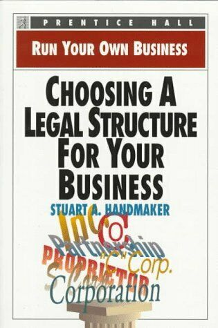 Choosing a Legal Structure for Your Business  Run Your Own Business