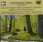 Natanael Berg: Suite from 'Birgitta'; Piano Concerto in C sharp minor; Symphony No. 4 ' Pezzo Sinfonico' (CD, Jan-1993, Sterling)