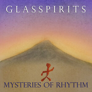 Glasspirits-Mysteries-of-Rhythm