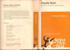 Peyote Hunt: Sacred Journey of the Huichol Indians Symbol, myth, and ritual HCDJ