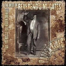 Are You Bound for Heaven or Hell: The Best of Reverend J.M. Gates * by Reverend