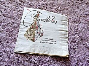 VINTAGE NAPKIN THE CHANDELIER JACK LONDON SQUARE OAKLAND 131 BROADWAY c.1950