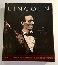 Lincoln : An Illustrated Biography by Peter W. Kunhardt and Philip B. Kunhardt (1992, Hardcover)