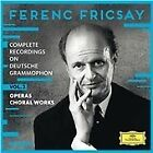 Ferenc Fricsay: Complete Recordings on Deutsche Grammophon, Vol. 2 - Operas, Choral Works (2015)