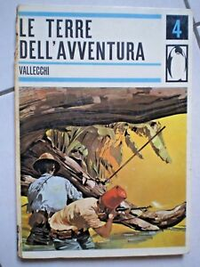 Libro Le Terre Dell' Avventura Di Betty Liberio Ed. Vallecchi N. 4 1962 Rarità