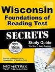 Wisconsin Foundations of Reading Test Secrets Study Guide: Review for the Wisconsin Foundations of Reading Test by Mometrix Media LLC (Paperback / softback, 2016)