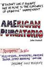 American Purgatorio by John Haskell (Paperback, 2006)