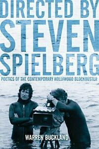 Directed by Steven Spielberg: Poetics of the Contemporary Hollywood Blockbuster