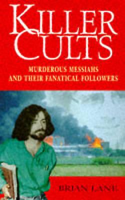 Lane, Brian, Killer Cults, Very Good Book