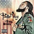 Pastor Troy - Tool Muziq (Parental Advisory, 2008)