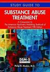Study Guide to Substance Abuse Treatment: A Companion to the American Psychiatric Publishing Textbook of Substance Abuse Treatment by Philip R. Muskin (Paperback, 2015)