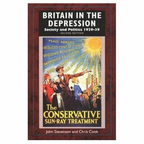 Britain in the Depression : Society and Politics, 1929-39 by Cook, Chris