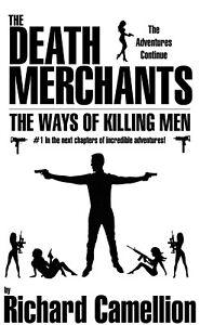The Death Merchants #1 - The Adventures Continue... Men's Adventure