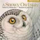 A Snowy Owl Story by Jada Fitch, Melissa Kim (Board book, 2015)