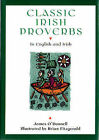 Classic Irish Proverbs by James O'Donnell (Hardback, 1997)