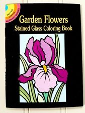 Garden Flowers Stained Glass Coloring Book (dover Illustrator Marty ...