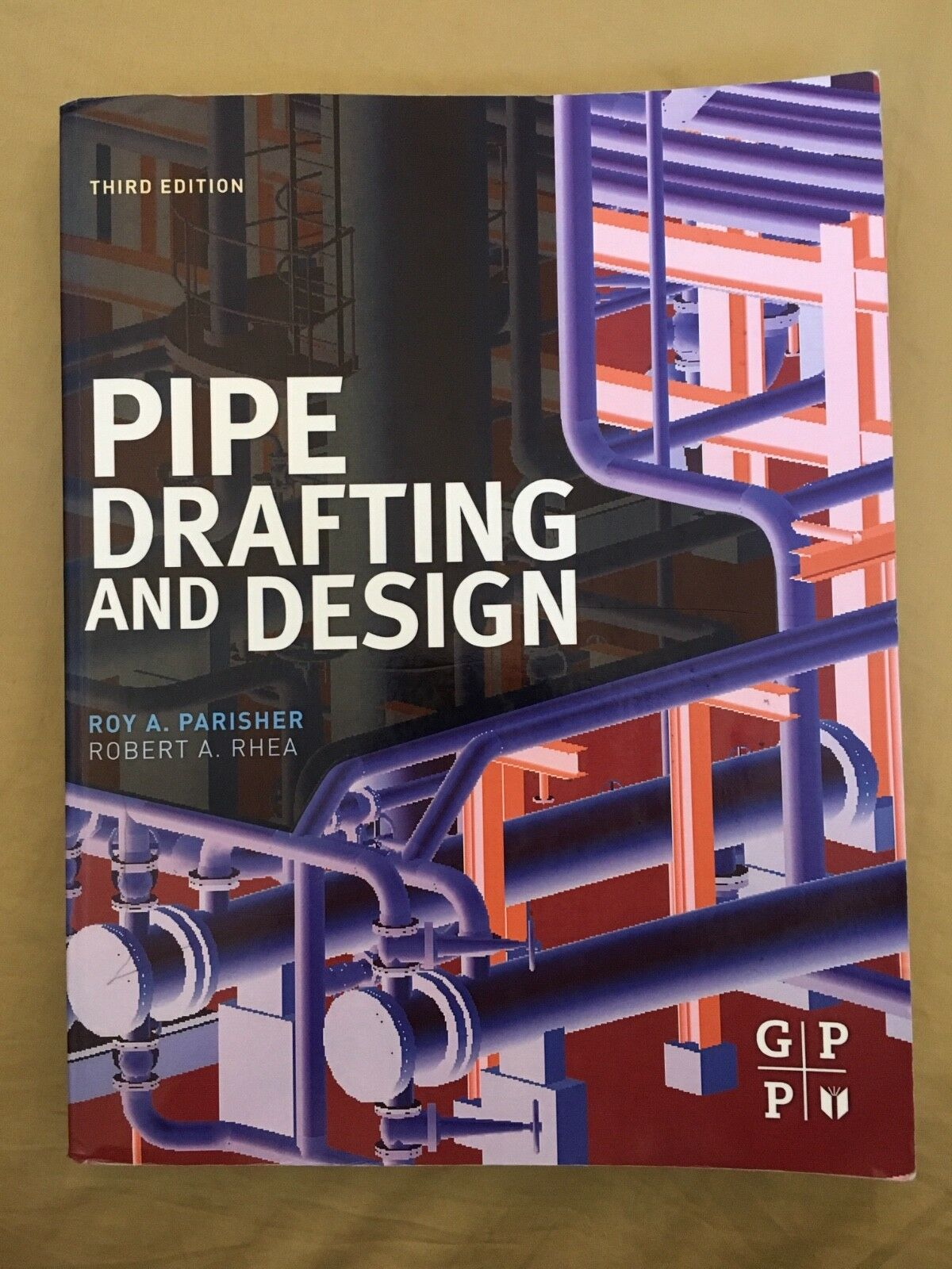 Pipe Drafting And Design By Roy A Parisher Robert Rhea 2011 Piping Layout Books Paperback Ebay
