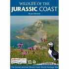 Wildlife of the Jurassic Coast by Bryan Edwards (Paperback, 2007)