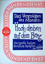 Hoch droben auf dem Berg Werberatschlag Gloria Gardy Granass Muxeneder Englisch