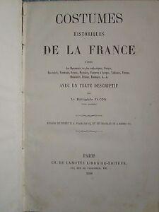 JACOB,COSTUMES,HISTORIQUES,DE,LA,FRANCE,1860,40,