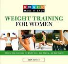 Knack Weight Training for Women: Step-By-Step Exercises for Weight Loss, Body Shaping, and Good Health by Leah Garcia (Paperback, 2009)