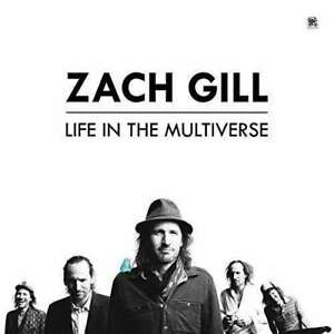 Zach-Gill-Life-IN-The-Multiverse-Neuf-CD