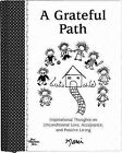 A Grateful Path: Inspirational Thoughts on Unconditional Love, Acceptance, and Positive Living by Marci (Hardback, 2007)