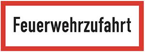 """Schild /""""Feuerwehrzufahrt/"""" freihalten 420x148mm  Kunststoffplatte 3mm"""