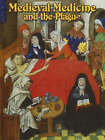 Medieval Medicine and the Plague by Lynne Elliott (Paperback, 2005)