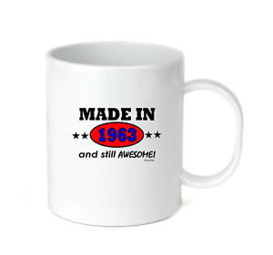 Details about  /Coffee Cup Mug Travel 11 15 Birthday Born Made In 1963 And Still Awesome