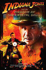 Indiana Jones and the Kingdom of the Crystal Skull : Novelisation by HarperCollins Publishers (Paperback, 2008)