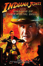 Indiana Jones and the Kingdom of the Crystal Skull : Novelisation by...
