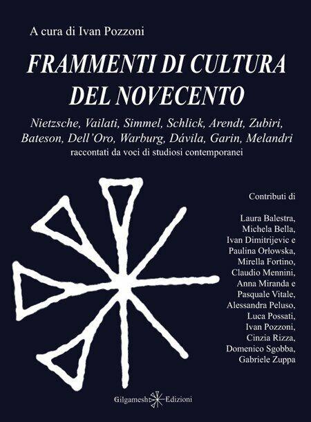 Frammenti di cultura del Novecento - [Gilgamesh Edizioni]