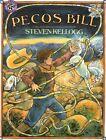 Pecos Bill by Steven Kellogg 0688099246 Mulberry Books 0000 Paperback