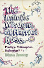 The Infinite Wisdom of Harriet Rose by Diana Janney (Paperback, 2008)