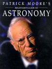 Beginner's Guide to Astronomy by Patrick Moore (Hardback, 1997)