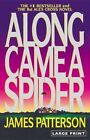 Along Came a Spider by James Patterson 9780316072915 Paperback 2009