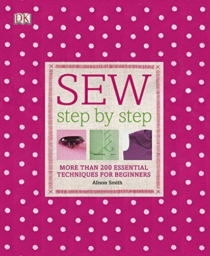 1 of 1 - Sew Step by Step by Smith, Alison 140536212X The Cheap Fast Free Post