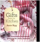 Gifts from the Kitchen von Annie Rigg (2015, Taschenbuch)