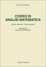 Fedele Corso di analisi matematica Vol. 2/2 Integrazione Equazioni differenziali