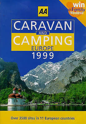 (Good)-Camping and Caravanning in Europe 1999 (AA Lifestyle Guides) (Paperback)-