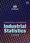 International Yearbook of Industrial Statistics: 2008 by United Nations Industrial Development Organization (Hardback, 2008)
