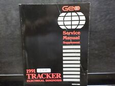 1991 CHEVROLET GEO TRACKER  ELECTRICAL DIAGNOSIS SERVICE MANUAL  (G319)
